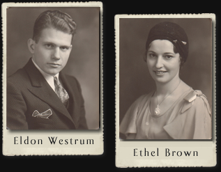 Eldon Westrum Ethel Brown
